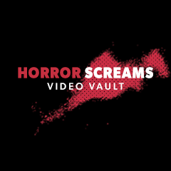 Horror Screams Video Vault Relaunches with New Look / New Attitude