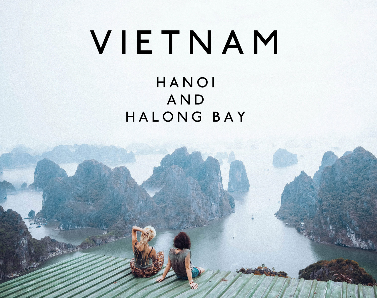 sitting in front of the famous halong bay on the secret mountain found not very known for tourists