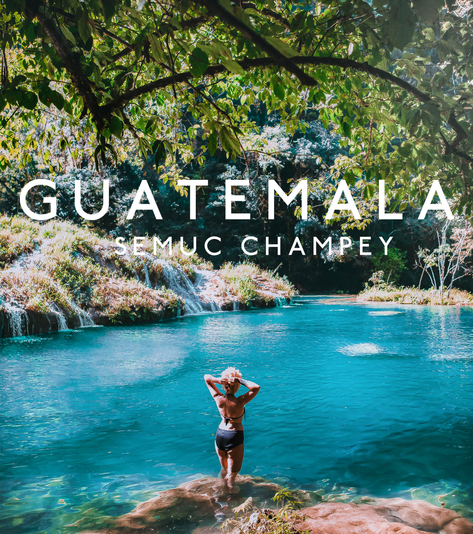 guatemala semuc champey turquoise pools jungle green humid swim adventure far away hidden paradise