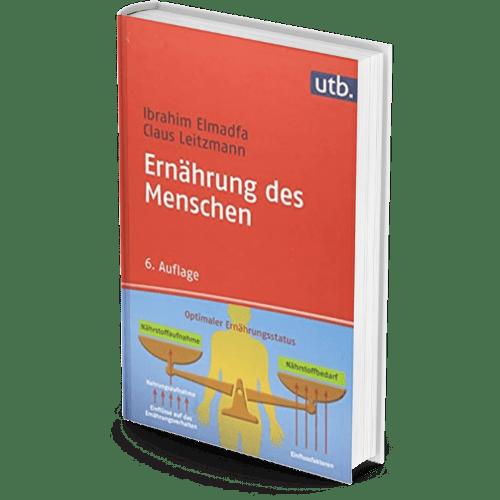 Ernährungsbücher fürs Studium, Literaturtipps, Literatur - Ibrahim Elmadfa; Prof. Dr. Claus Leitzmann