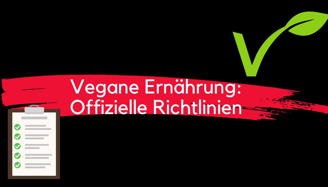 Richtlinien vegane Ernährung
