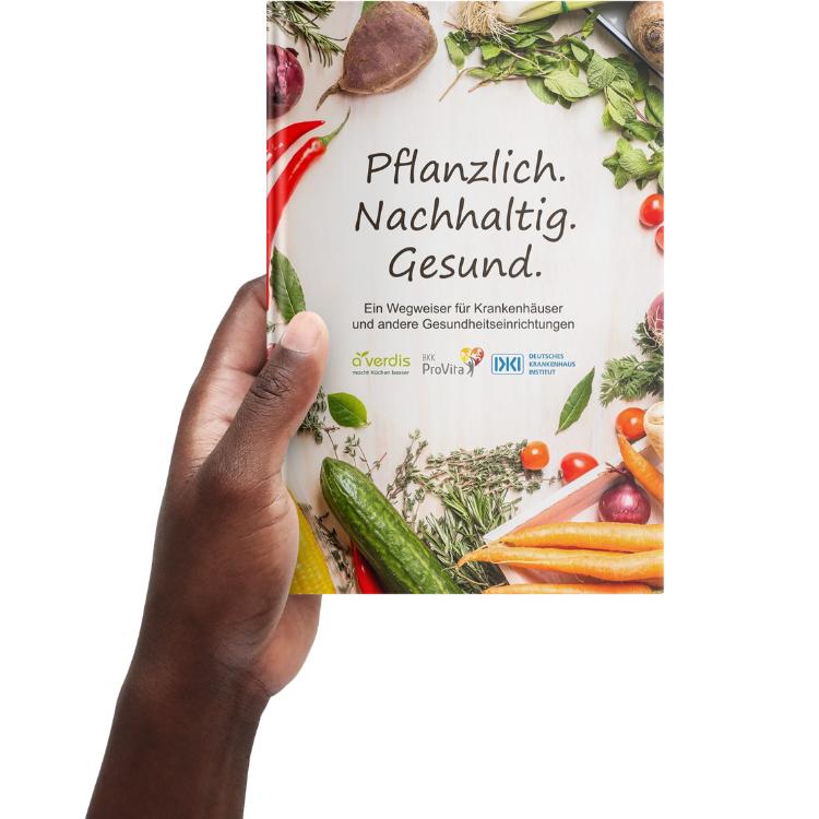 Richtlinien Vegane Ernährung - Wegweiser Krankenhaus pflanzlich