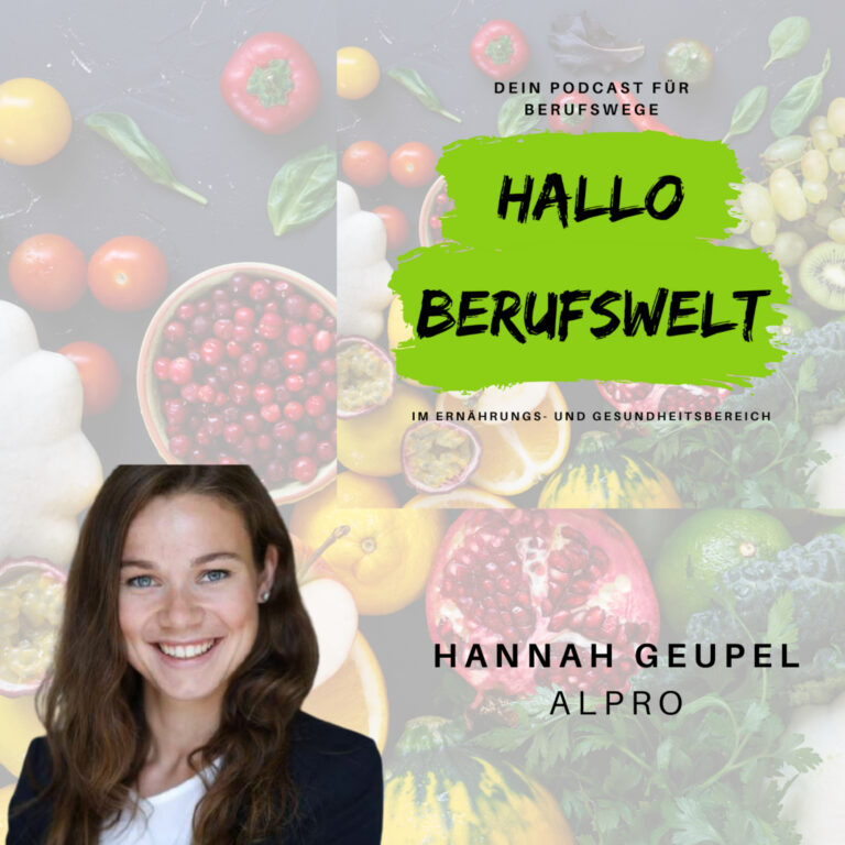 #20 Hannah Geupel und ihr Weg zu ALPRO 🌱