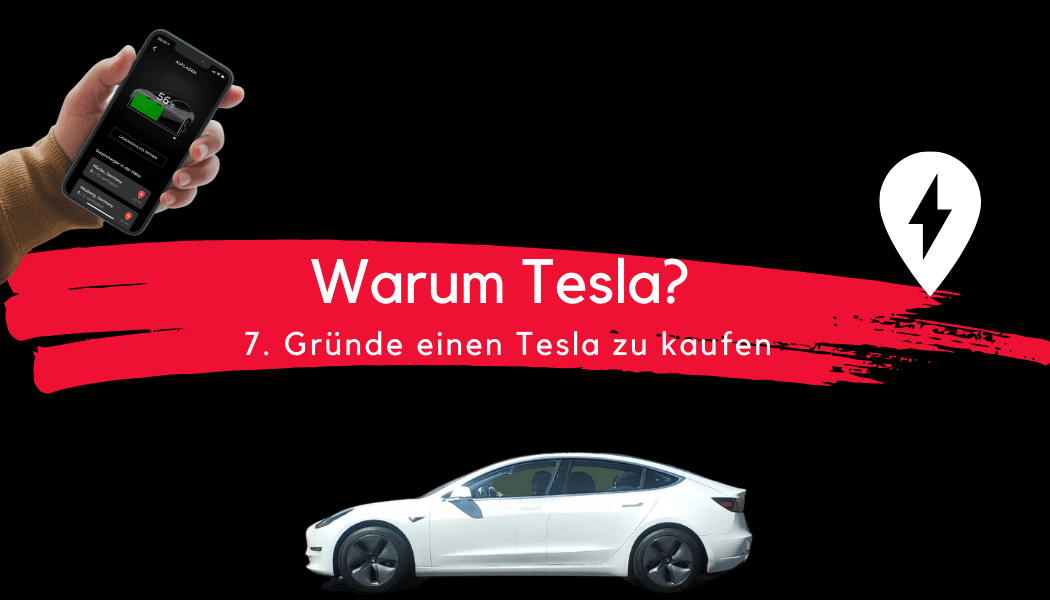 Warum Tesla? 7 Gründe einen Tesla zu kaufen - Beitrag