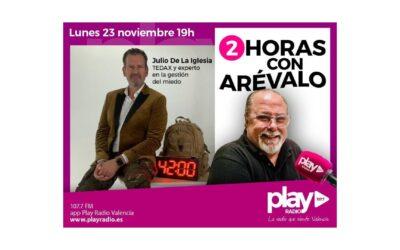 Arévalo entrevista a Julio de la Iglesia en Play Radio Valencia