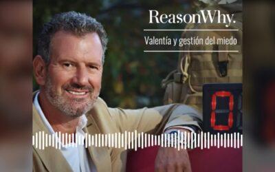 Julio de la Iglesia reflexiona sobre la valentía y la gestión del miedo en '80/20: el Podcast de Reason Why'