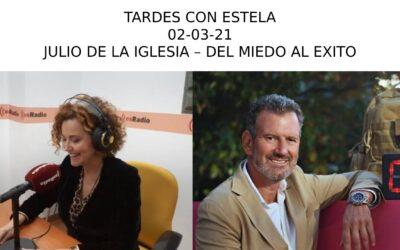 Julio de la Iglesia habla de futuro y miedo en 'Tardes con Estela' de esRadio