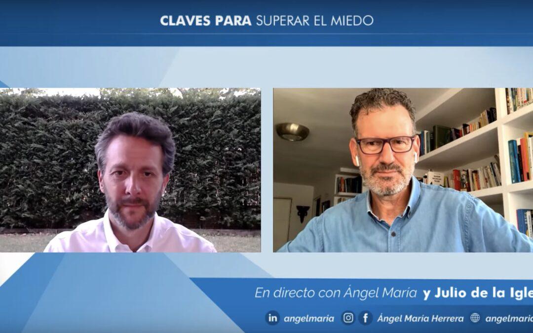 Claves para superar el miedo, Julio de la Iglesia con Ángel María Herrera