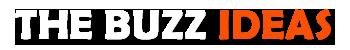 THE BUZZ IDEAS