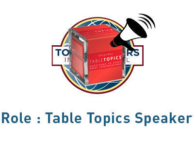 Role Table Topics Speaker