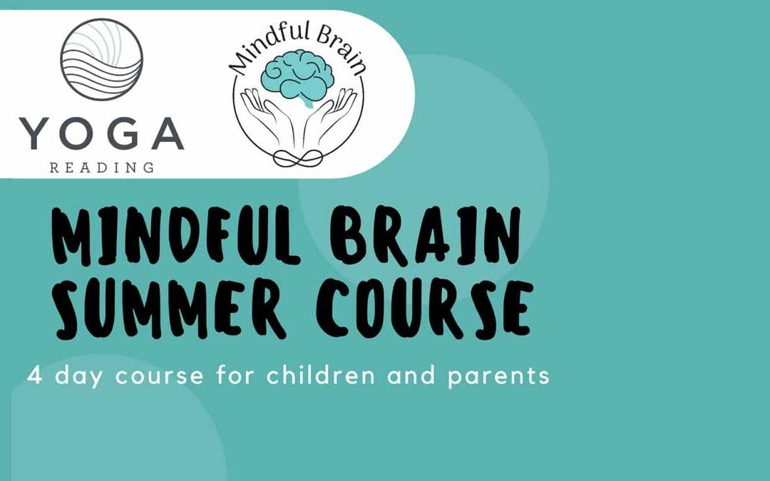 Mindful Brain Summer Course: A 4-day course for children and their parents