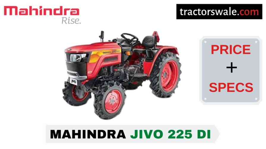 Latest Mahindra Jivo 225 DI 2WD Price Specs & Review 2020