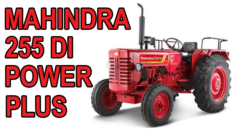 Mahindra 255 DI Power Plus – Mahindra Tractors – Price specification