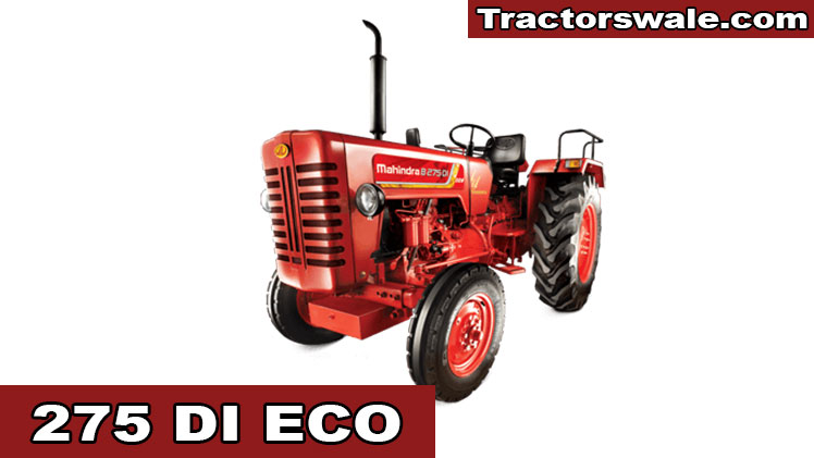 Mahindra 275 Di Eco Price Specification & Review 2020