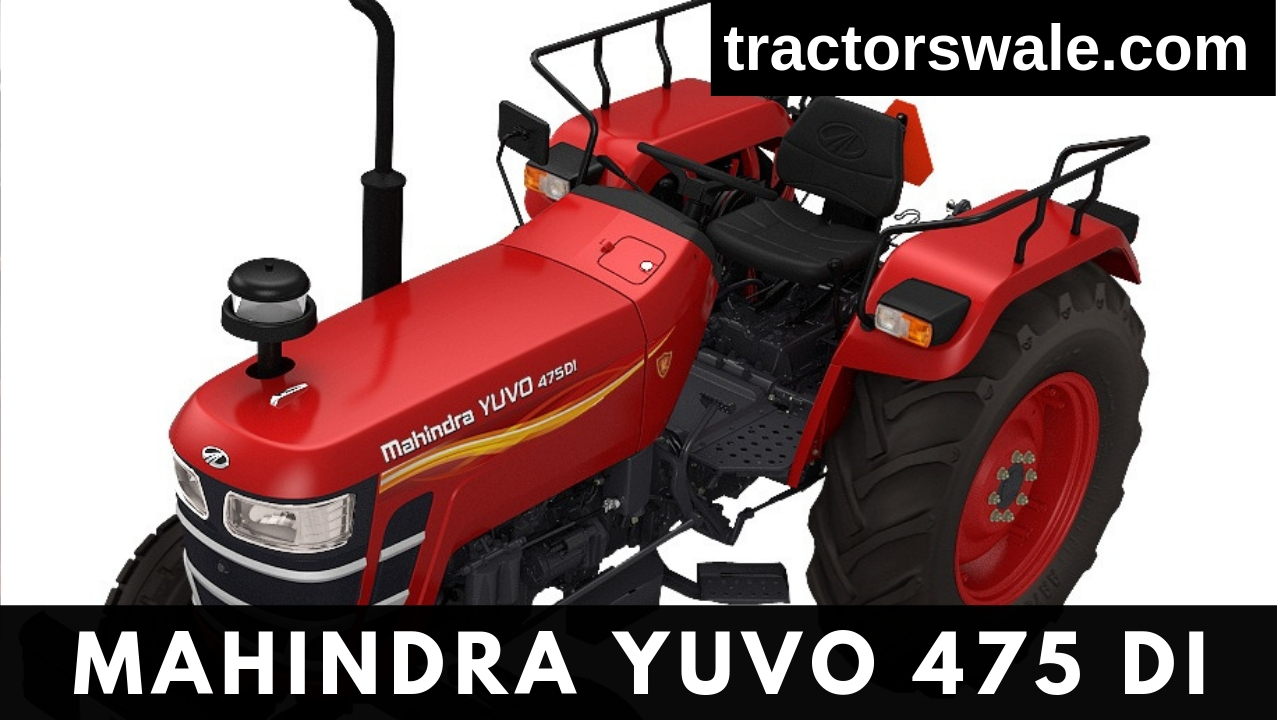 Mahindra Yuvo 475 DI Tractor Price Specification & Review 2020