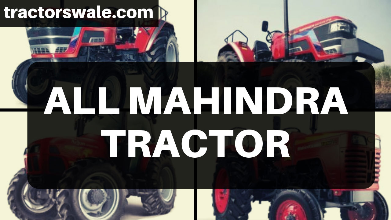 Mahindra-Tractors - All-New-Mahindra-Tractor-Models-2019