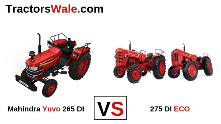 Mahindra 275 DI ECO vs Yuvo 265 DI Tractor Comparison Price 2019