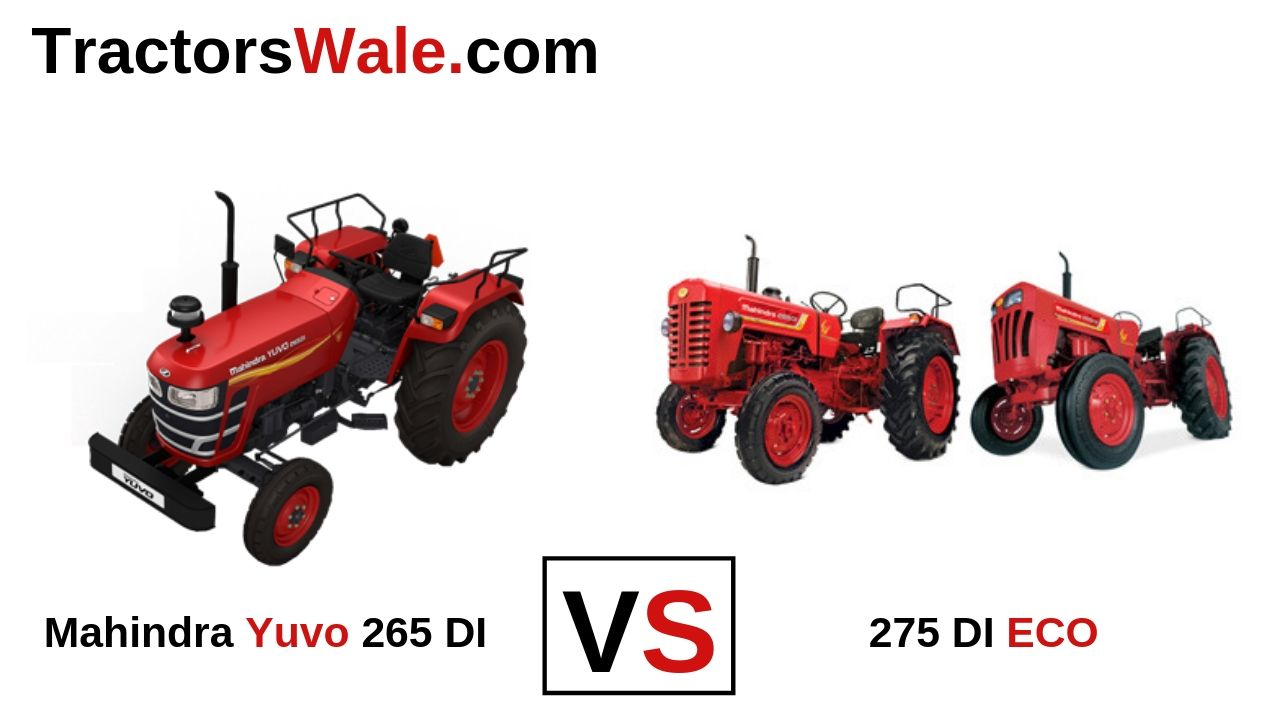 Mahindra 275 DI ECO vs Yuvo 265 DI Tractor Comparison Price 2020