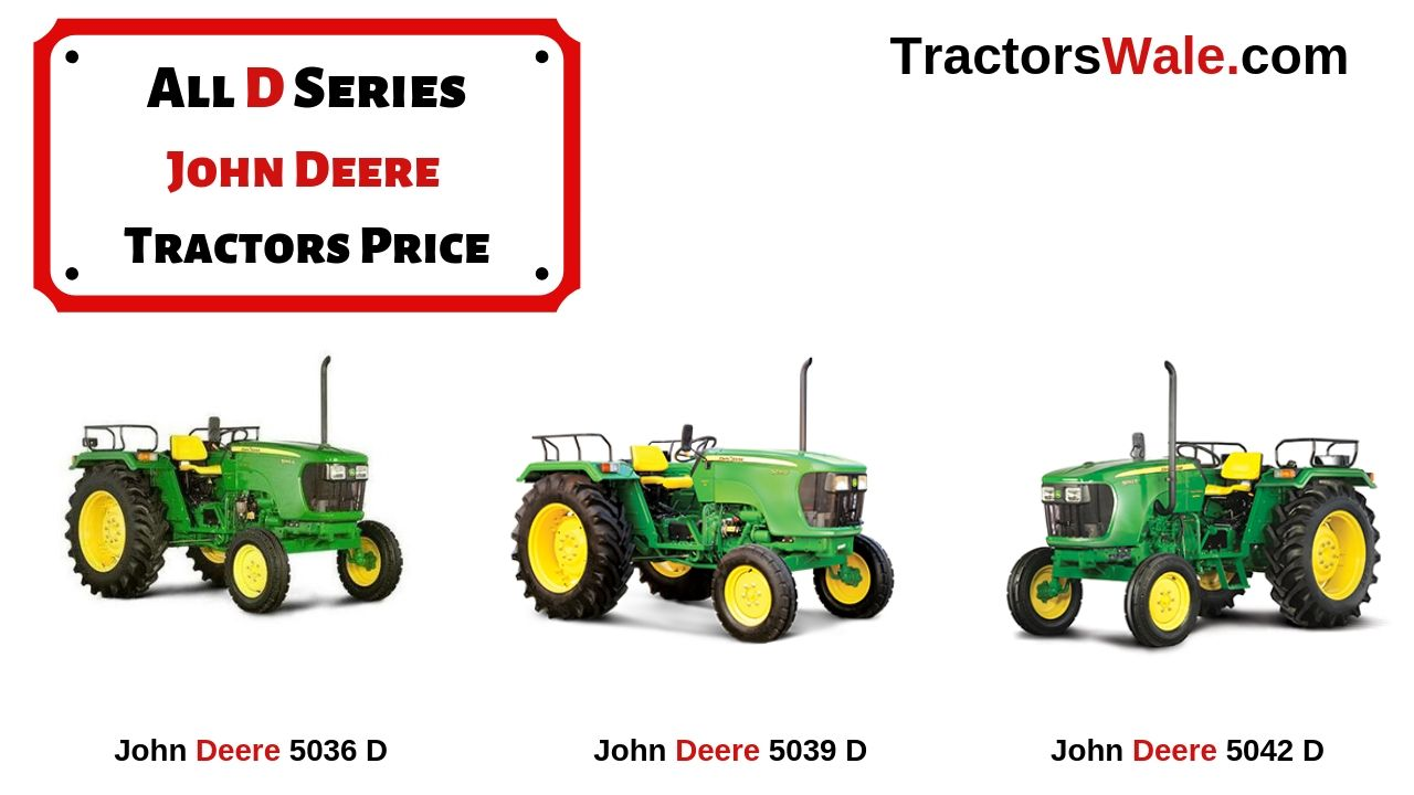All D Series John Deere Tractors Prices
