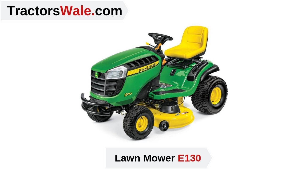 Latest John Deere E130 Lawn Mower Price Specs & Review 2021