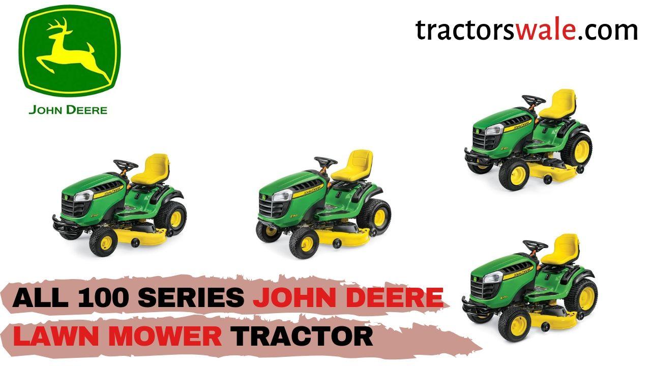 All 100 Series John Deere Lawn Mower Price & Specs 2021