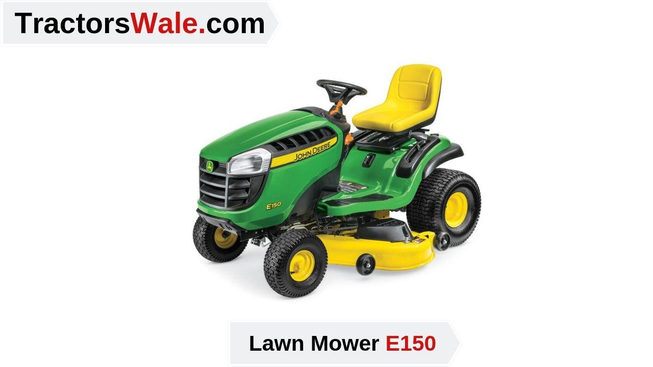 John Deere E150 Lawn Mower Tractor   Price list & Specification