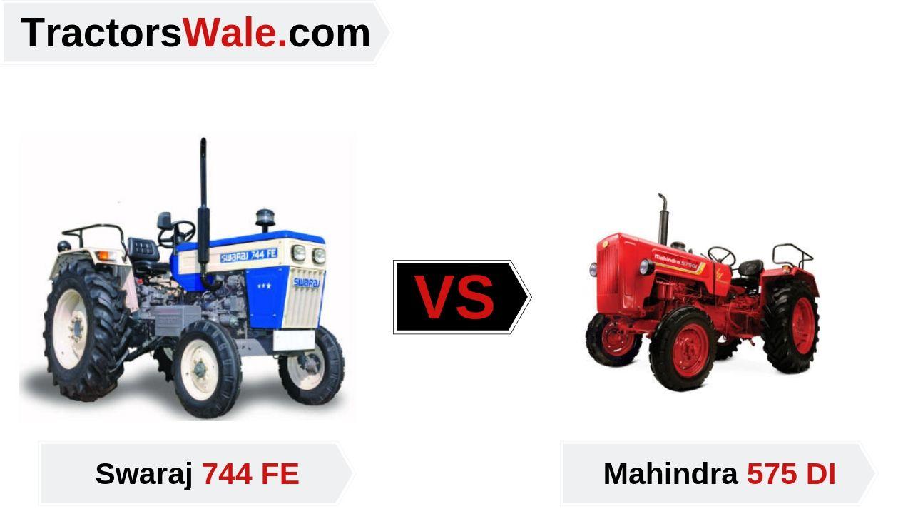 Swaraj 744FE vs Mahindra 575DI Tractor Comparison