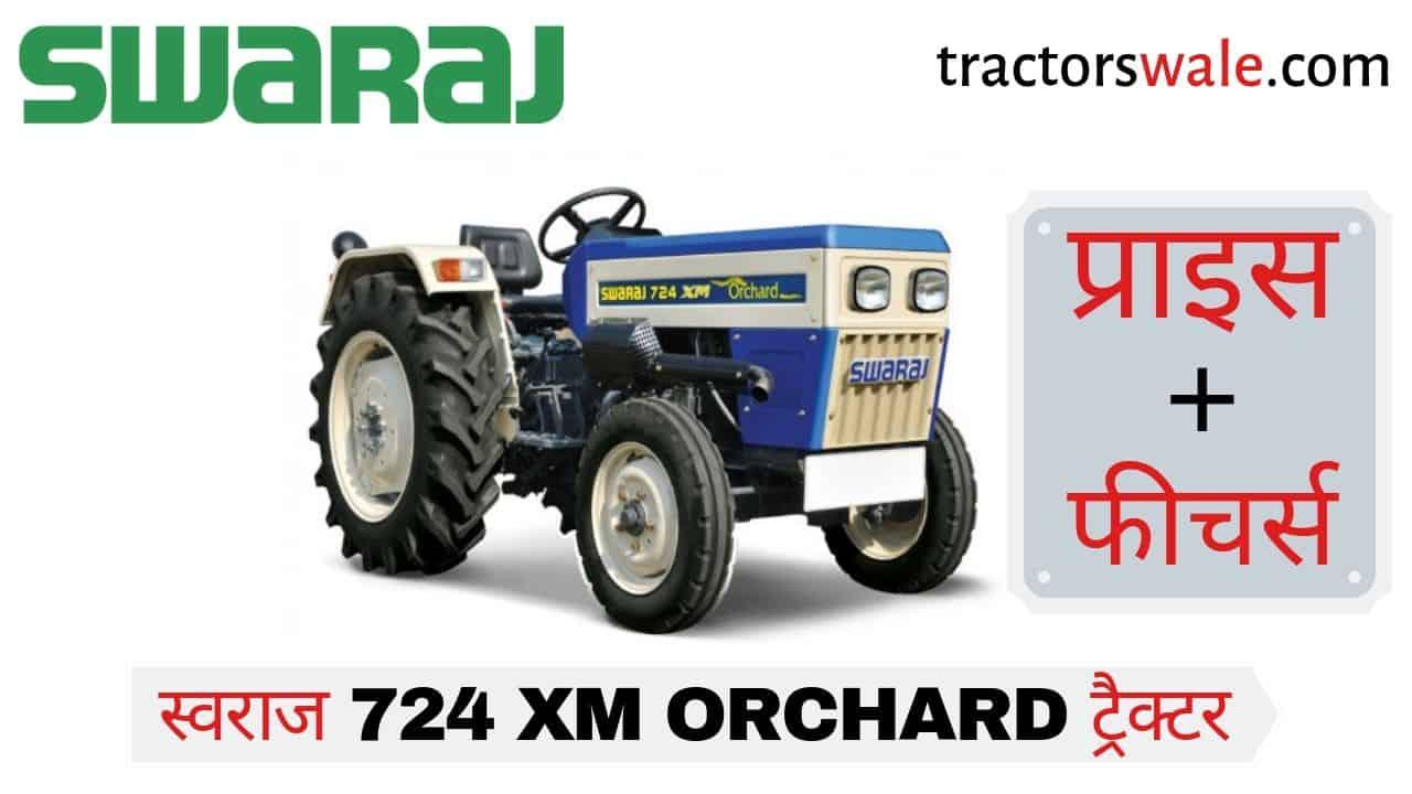 Swaraj 724 XM ORCHARD Tractor Price Specs Mileage | swaraj 724 tractor