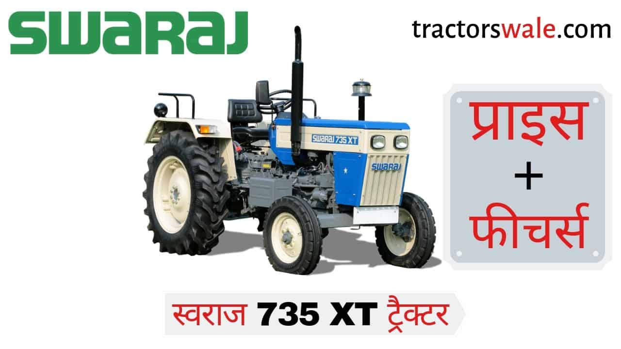 Swaraj 735 XT Track tractor Price in india Specifications Mileage