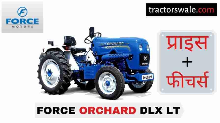 Force Orchard DLX LT