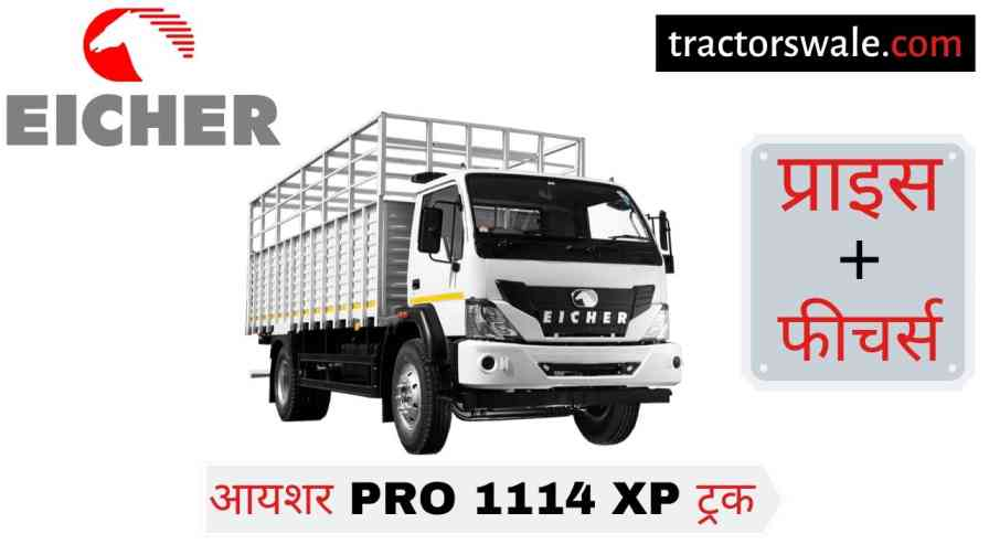 Eicher Pro 1114XP Truck Price in India Specifications Mileage