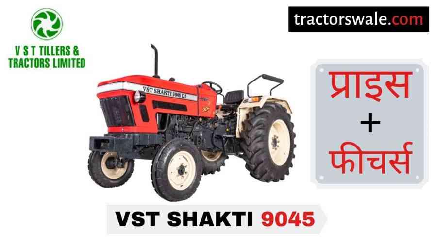 VST Shakti Viraj XT 9045 DI Tractor Price Specification Mileage