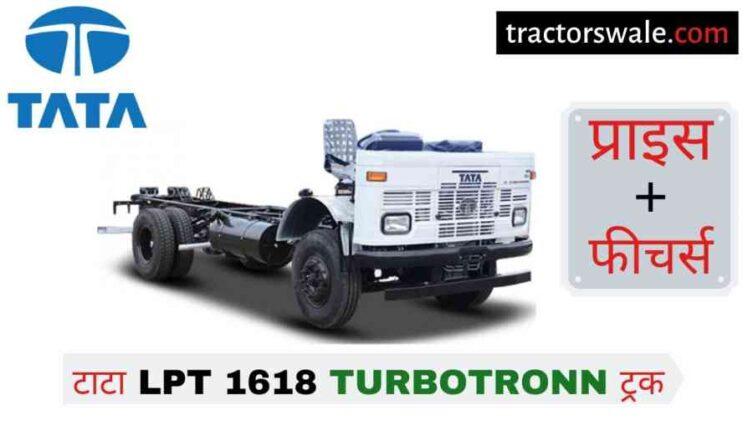 Tata LPT 1618 Turbotronn Price in India, Specification, Mileage