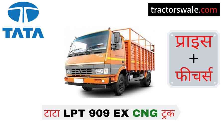 Tata LPT 909 EX CNG Price, Specification, Overview & 2020
