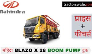 Mahindra BLAZO X 28 BOOM PUMP Price, Specs 【Offers 2021】