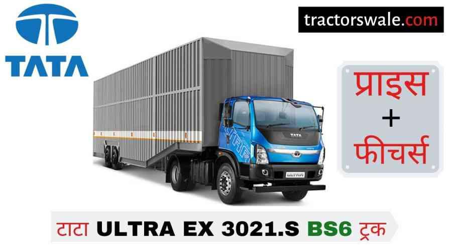 Tata Ultra EX 3021.S BS6