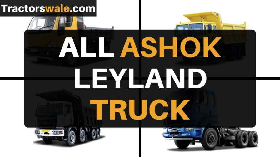 All Ashok Leyland Trucks