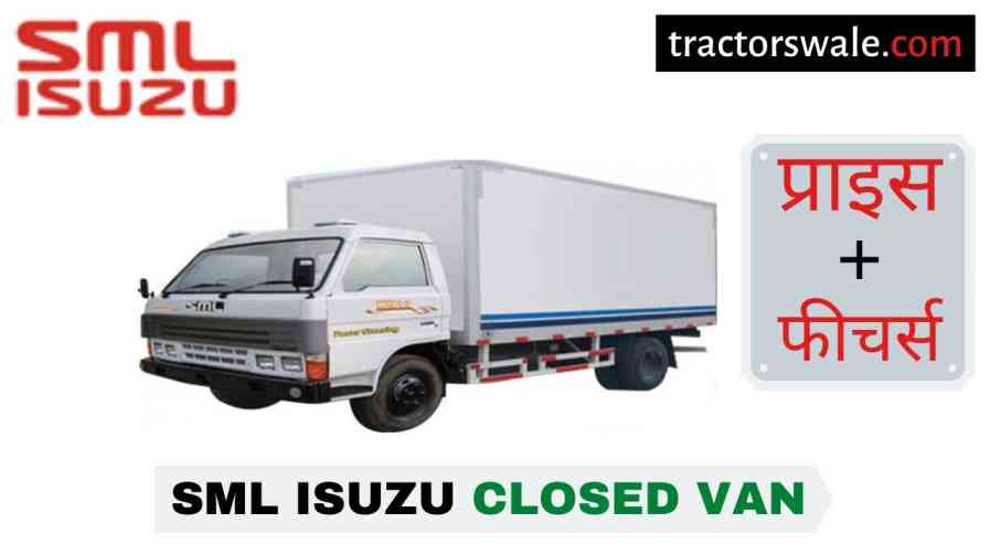 SML Isuzu Closed Van BS-IV