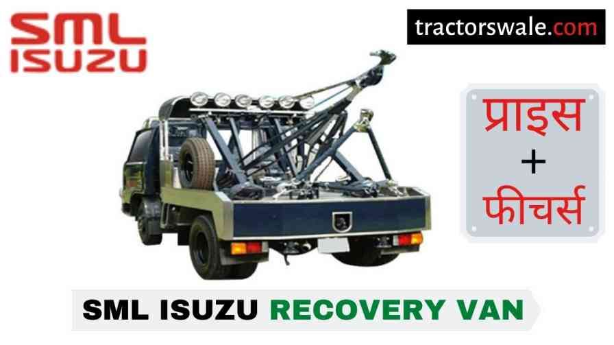 SML Isuzu Recovery Van BS-IV