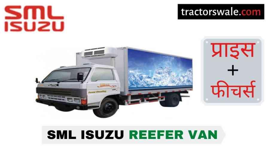 SML Isuzu Reefer Van BS-IV