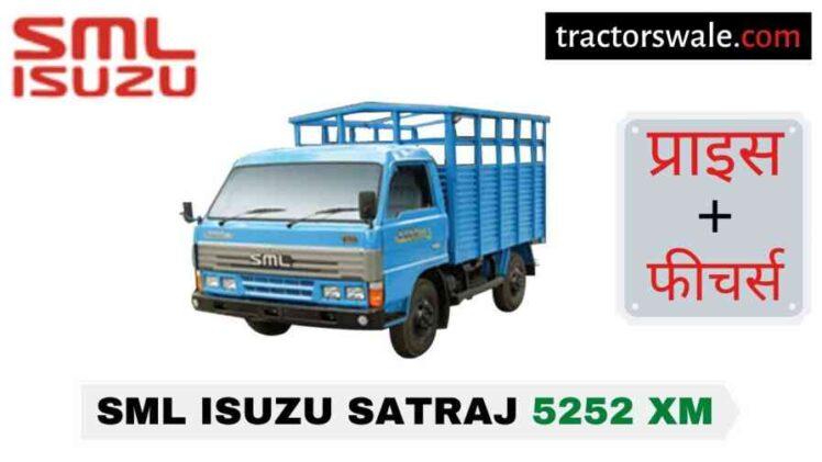 SML Isuzu Satraj 5252 XM BS-IV Price, Specs | 2020
