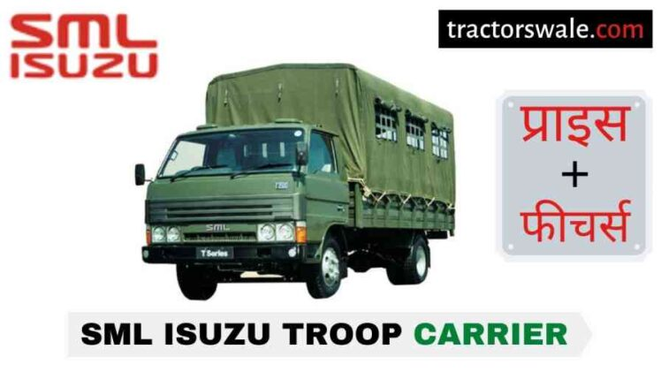 SML Isuzu Troop Carrier Price in India, Specs, Mileage | 2020