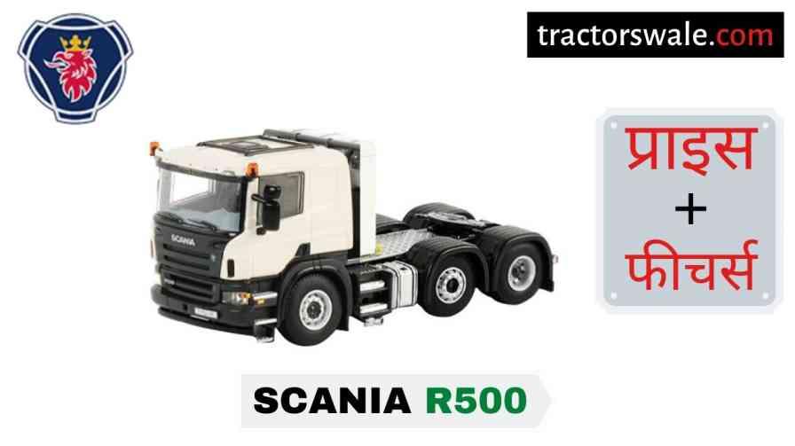 Scania R500 Price List in India, Specs, Mileage | 2020