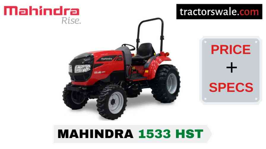 Mahindra 1533 HST Tractor Price, Specs, Mileage | 2020