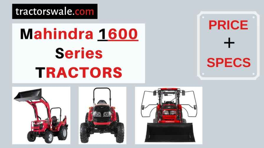 Mahindra 1600 Series Tractors Price, Specs, 【Offers 2020】