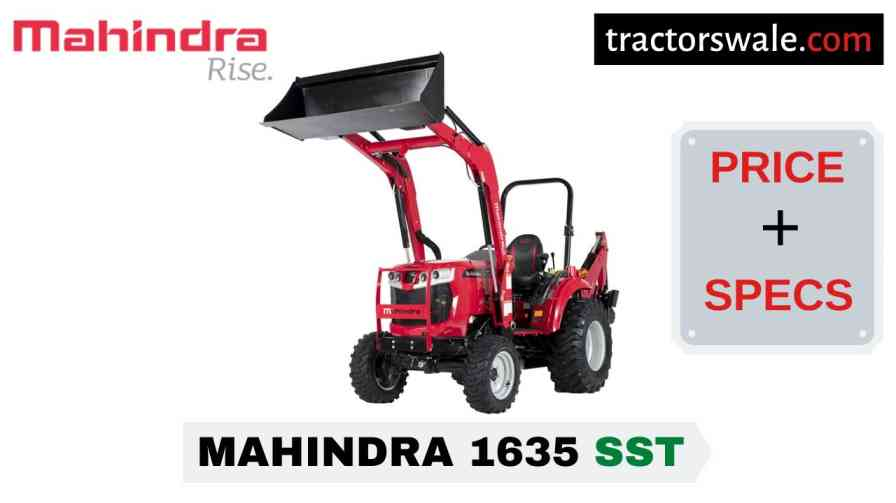 Mahindra 1635 SST Tractor Price, Specs, Mileage | 2020