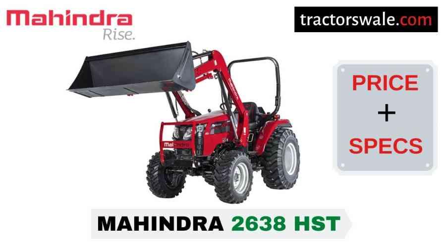 Mahindra 2638 HST Tractor Price, Specs, Mileage | 2020