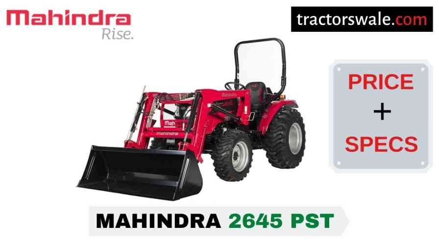 Mahindra 2645 PST Tractor Price, Specs, Mileage | 2020