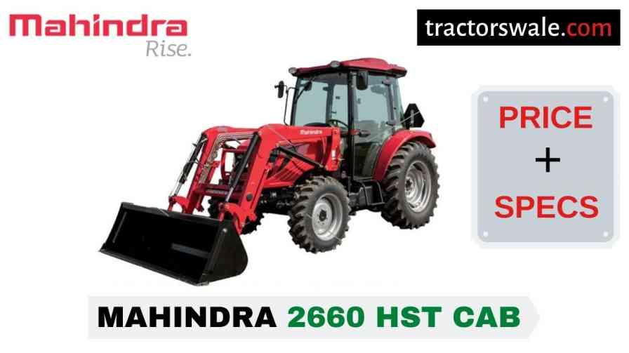 Mahindra 2660 HST CAB Tractor Price, Specs, Mileage   2020
