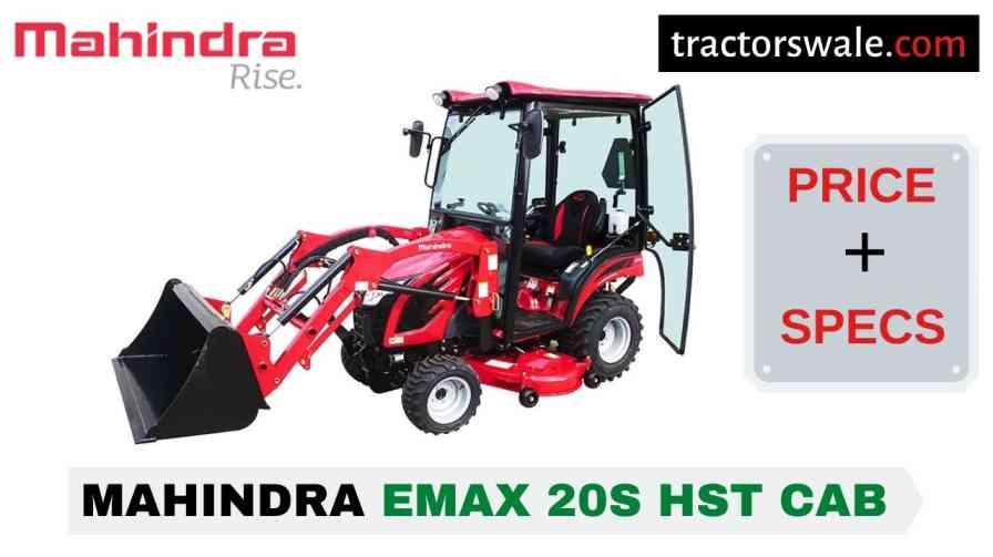 Mahindra Emax 20S HST CAB